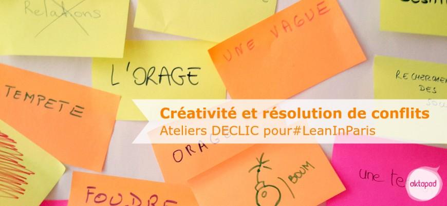 Lean In Paris, Créativité et gestion des conflits