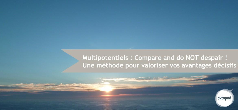 Multipotentiels - avantages décisifs